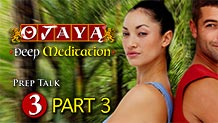 OJAYA Deep Meditation Course — Prep Talk 3 Part 3